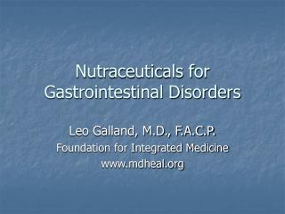 Nutraceuticals for Gastrointestinal Disorders