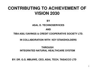 CONTRIBUTING TO ACHIEVEMENT OF  VISION 2030