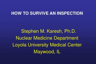 HOW TO SURVIVE AN INSPECTION
