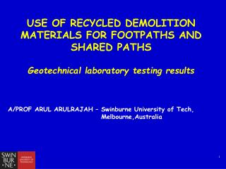 Use of recycled demolition materials for footpaths and shared paths