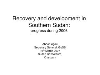 Recovery and development in Southern Sudan: progress during 2006