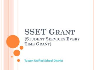 SSET Grant  (Student Services Every Time Grant)