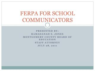 FERPA FOR SCHOOL COMMUNICATORS