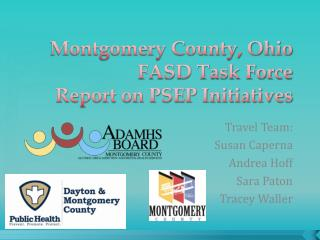 Montgomery County, Ohio FASD Task Force Report on PSEP Initiatives