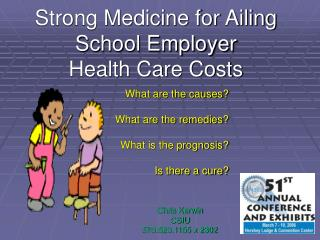 Strong Medicine for Ailing School Employer  Health Care Costs