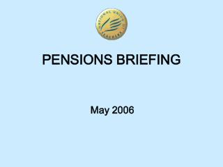 PENSIONS BRIEFING