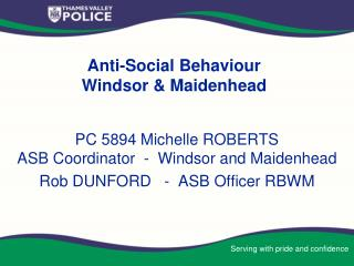 Anti-Social Behaviour   Windsor & Maidenhead