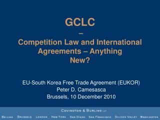 GCLC  – Competition Law and International Agreements – Anything New?