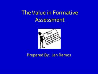 The Value in Formative Assessment