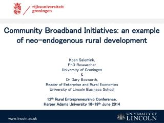 Community Broadband Initiatives: an example of neo-endogenous rural development