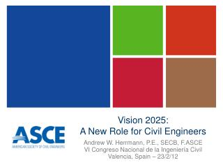Vision 2025: A New Role for Civil Engineers