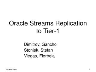 Oracle Streams Replication to Tier-1