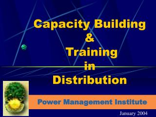 Capacity Building   Training in  Distribution
