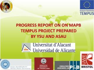 PROGRESS REPORT ON ON MAPB TEMPUS PROJECT PREPARED BY YSU AND ASAU