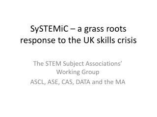 SySTEMiC – a grass roots response to the UK skills crisis