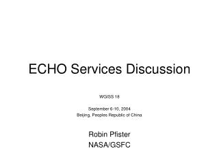 ECHO Services Discussion