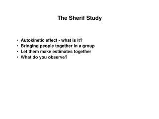 The Sherif Study