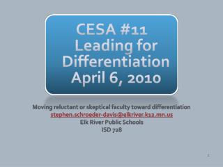 CESA #11 Leading for Differentiation April 6, 2010