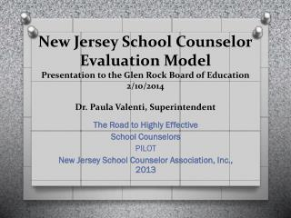 The  Road to Highly  Effective School Counselors PILOT