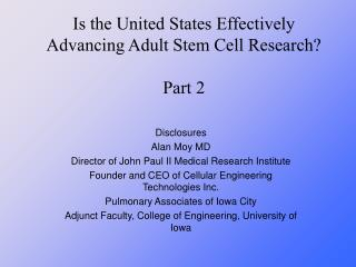 Is the United States Effectively Advancing Adult Stem Cell Research? Part 2