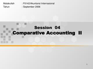Session  04 Comparative Accounting  II