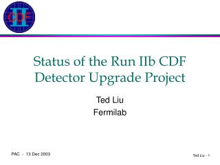 Status of the Run IIb CDF Detector Upgrade Project