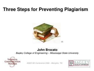Three Steps for Preventing Plagiarism