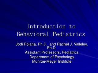 Introduction to Behavioral Pediatrics