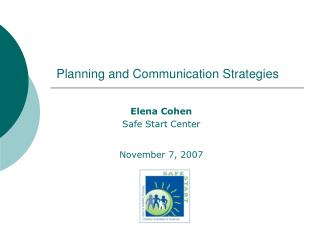 Planning and Communication Strategies