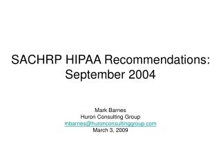 SACHRP HIPAA Recommendations:   September 2004