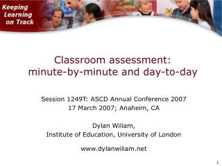 Classroom assessment: minute-by-minute and day-to-day