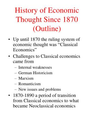 History of Economic Thought Since 1870 Outline