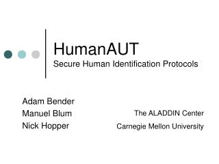 HumanAUT Secure Human Identification Protocols