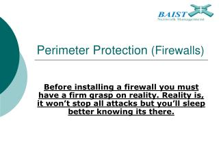Perimeter Protection  (Firewalls)