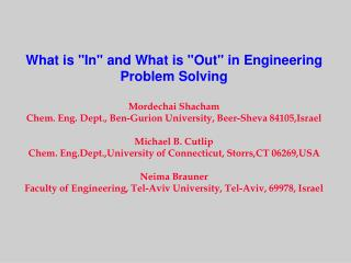 "What is ""In"" and What is ""Out"" in Engineering Problem Solving Mordechai Shacham"