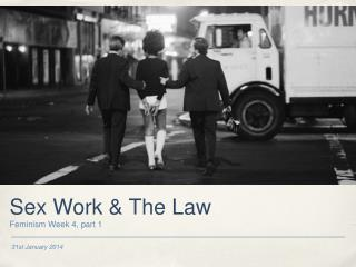 Sex Work & The Law