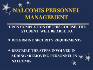 NALCOMIS PERSONNEL MANAGEMENT