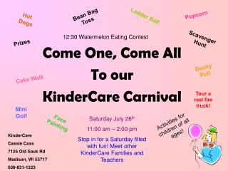 Come One, Come All To our KinderCare Carnival
