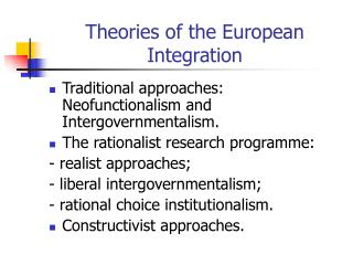 Theories of the European Integration