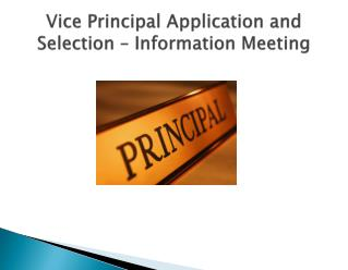 Vice Principal Application and Selection – Information Meeting