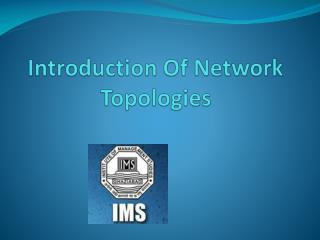 Introduction Of Network Topologies