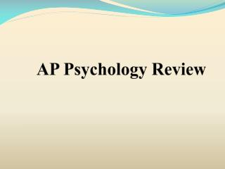 AP Psychology Review