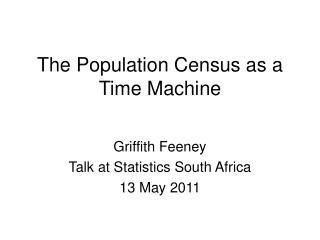 The Population Census as a Time Machine