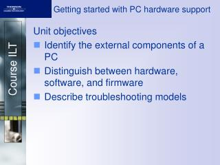 Getting started with PC hardware support