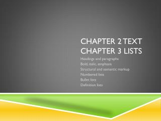 Chapter 2 Text Chapter 3 Lists