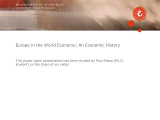 Europe in the World Economy: An Economic History