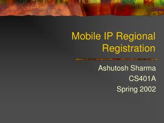 Mobile IP Regional Registration