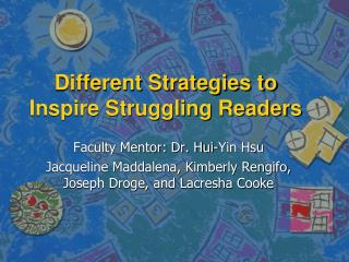 Different Strategies to Inspire Struggling Readers