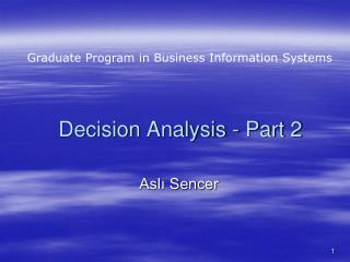 Decision Analysis - Part 2