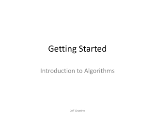 Getting Started Insertion sort and merge sort
